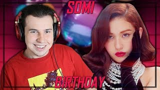 Music Critic Reacts To Somi BIRTHDAY.mp3