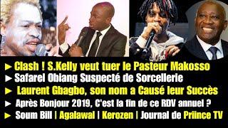 Safarel Suspecté de Sorcellerie, S Kelly veut tuer Makosso | Journal PRIINCE TV