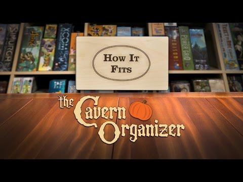 How It Fits: The Cavern Organizer
