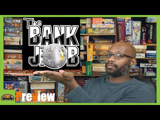 The Bank Job Preview | How to Play