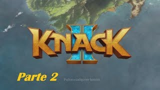 Baixar Knack 2 - Capitulo 2 - Multiplayer Gameplay / Walkthrough (Sin comentarios)