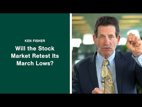 Ken Fisher Answers: Will The Stock Market Retest Its March Lows?