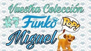 Vuestras Colecciones Funko Pop! #7 Miguel