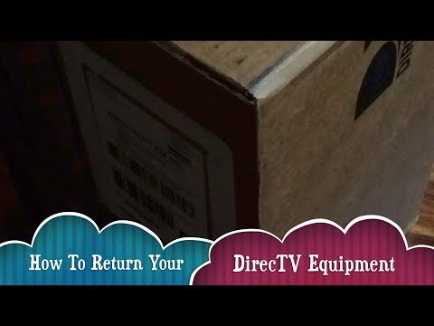 How To Return Your DirecTV Equipment - Detailed Instructions