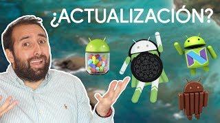 ¿POR QUÉ mi Android no se ACTUALIZA a la ÚLTIMA VERSIÓN? ¿HAY SOLUCION?