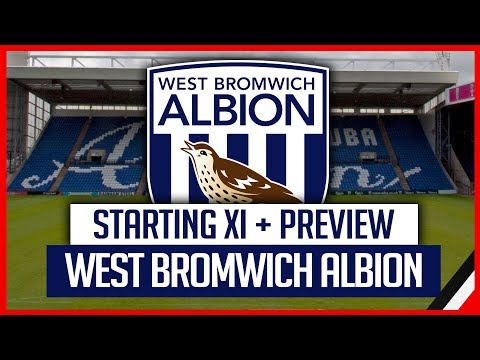 WEST BROM VS MAN UNITED | STARTING XI + MATCH PREVIEW