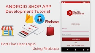 Android Shop eCommerce  App Development Tutorial Part5 User Login Using Firebase