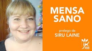 Mensa sano – Prelego de Siru Laine – IJK 2020 en la reto