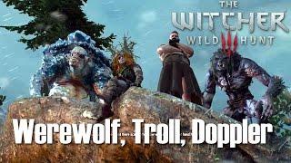 The Witcher 3: Wild Hunt - Werewolf, Troll, Doppler (Boss) - Death March