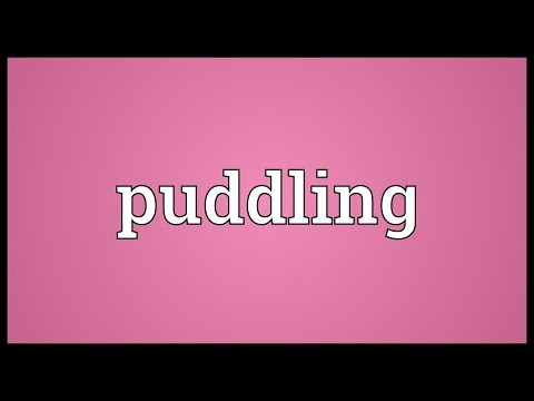 Puddling Meaning