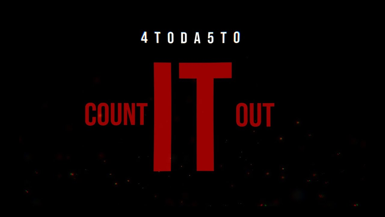 Download 4toda5to - Count It Out/45LaFlare (Official Music Video)