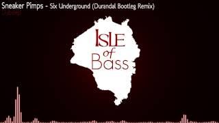 Sneaker Pimps - Six Underground (Durandal Bootleg Remix) [Dubstep]