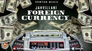 Jahvillani - Foreign Currency - July 2018