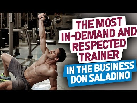 The Most In-Demand & Respected Trainer in the Business Don Saladino - Episode 80:FitBiz Podcast