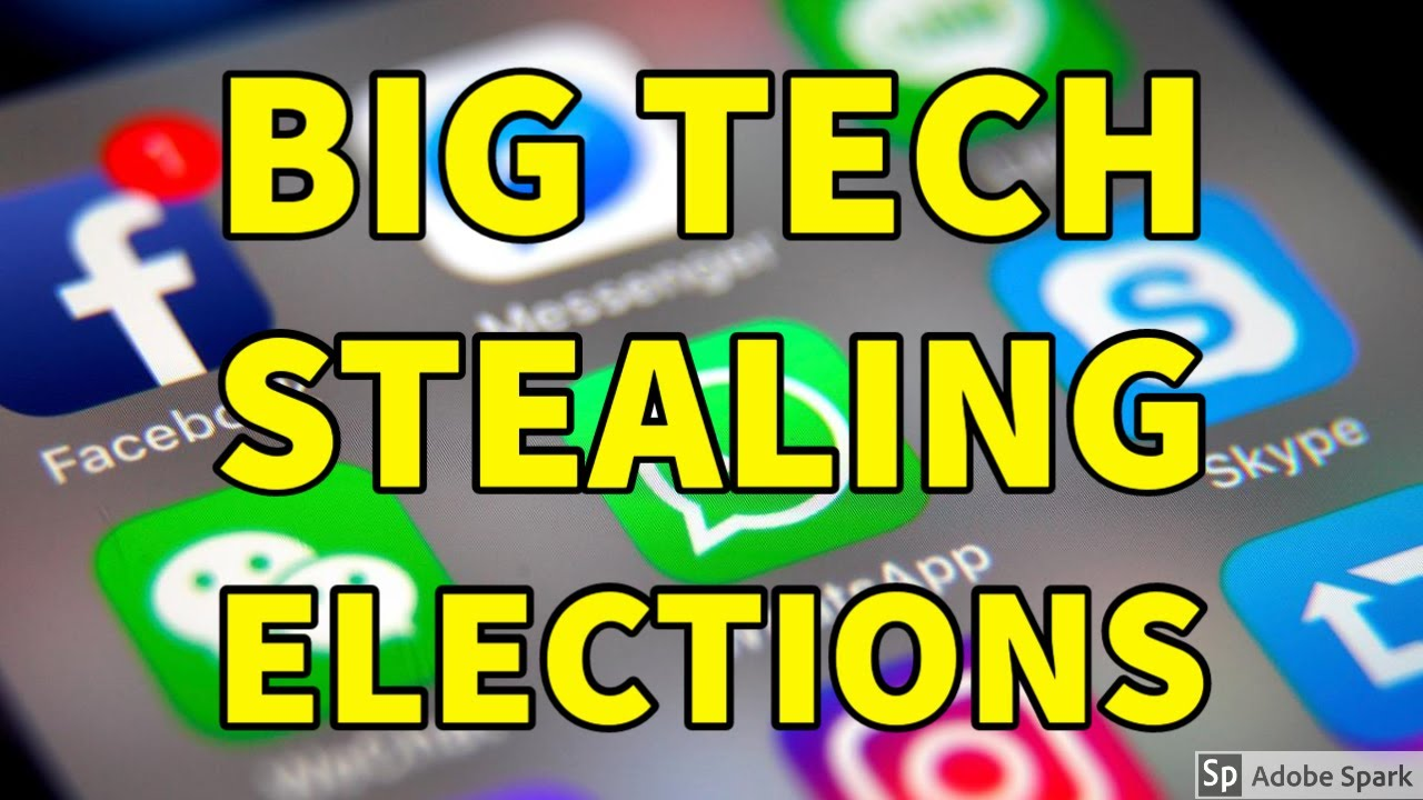 They are Stealing the Election ALREADY - Big Tech & Think Tanks