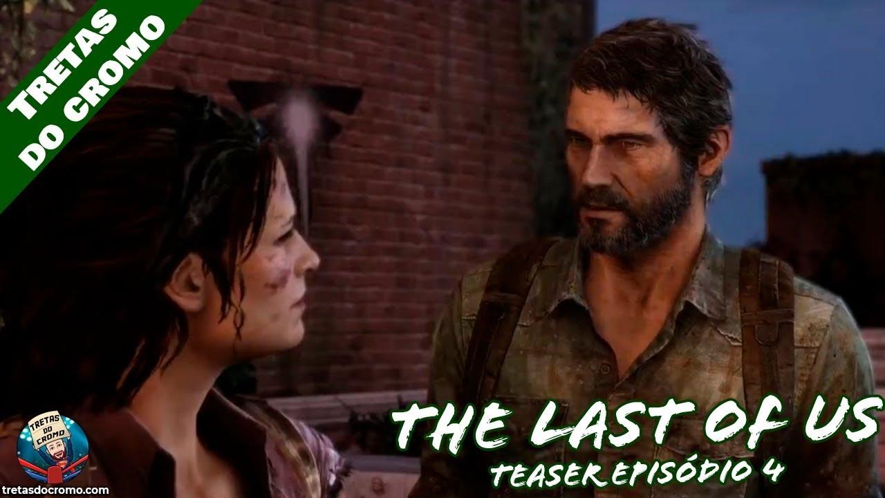 THE LAST OF US - Teaser Episódio 4 (Séries da Treta)