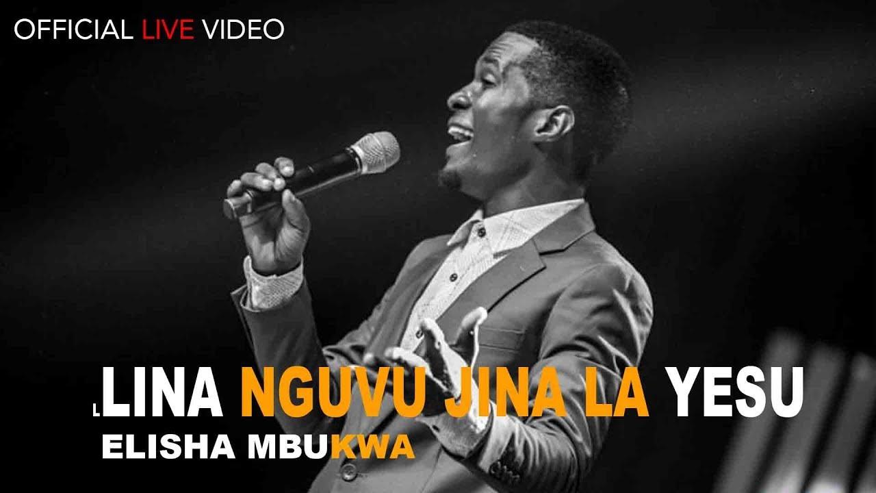 Download Elisha Mbukwa - Lina nguvu Jina la Yesu (official live video)