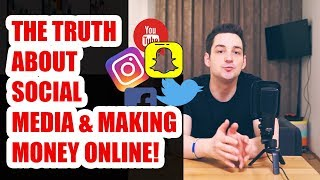 The Truth About Social Media & Making Money Online (Why Subs And Followers Don