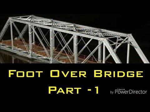 Design of N-type steel foot over bridge Part - 1