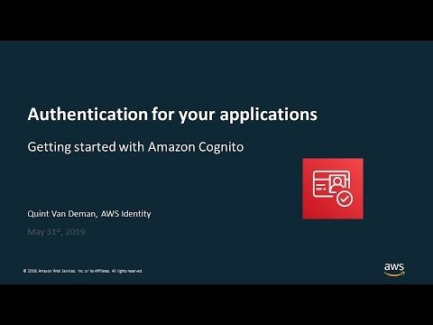 authentication-for-your-applications:-getting-started-with-amazon-cognito---aws-online-tech-talks