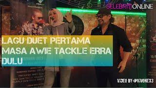 Download lagu Ini rupanyer first lagu duet masa Awie nak tackle Erra Fazira dulu..