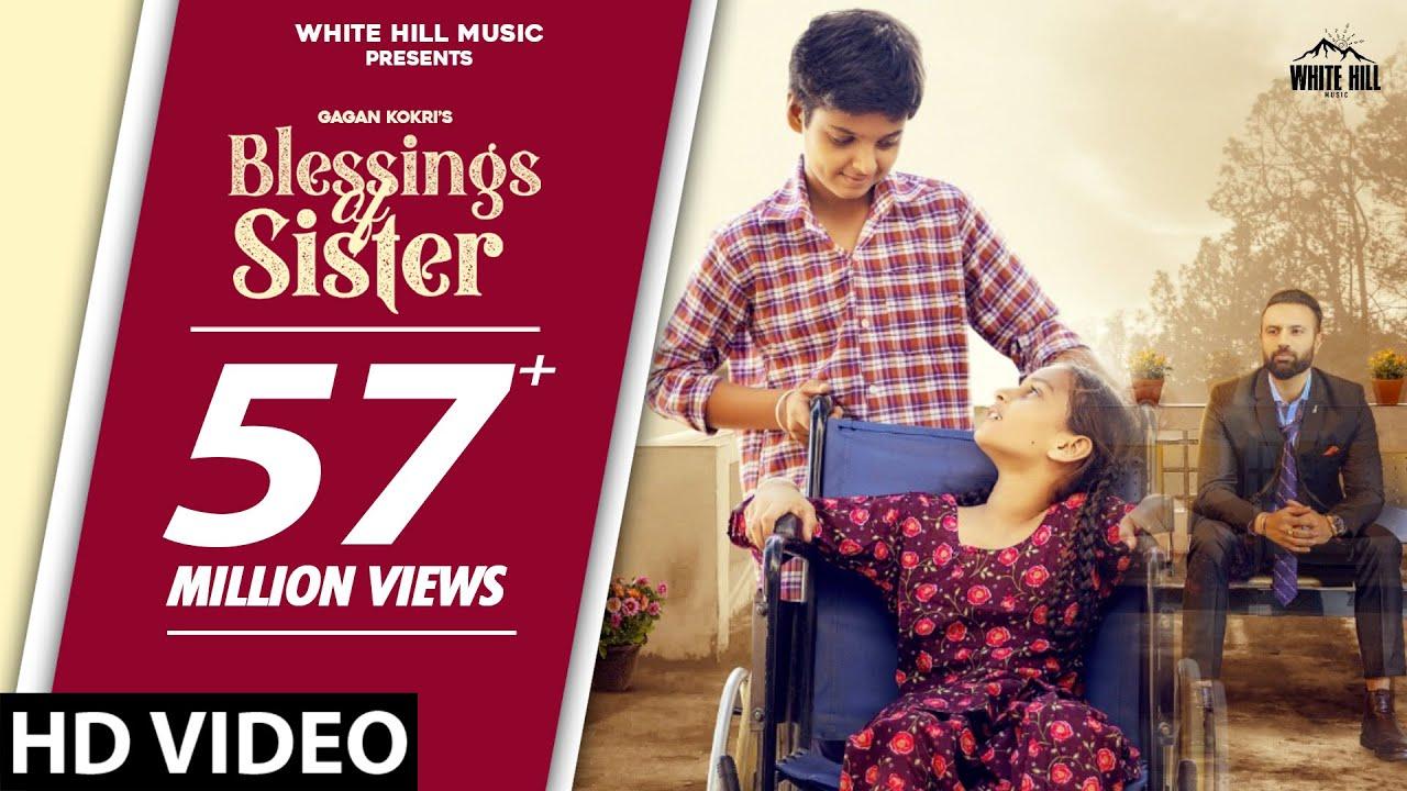 Download GAGAN KOKRI : Blessings Of Sister | New Punjabi Song 2021 | Raksha Bandhan Song | Rakhi Song