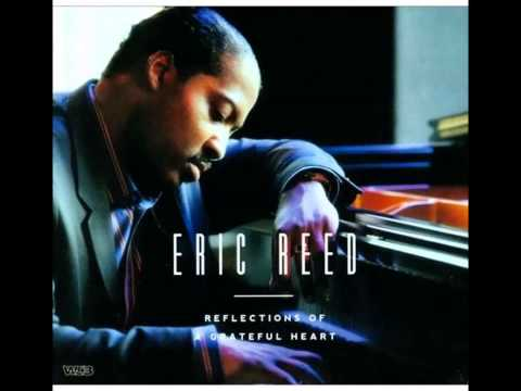 Eric Reed - I Love The Lord