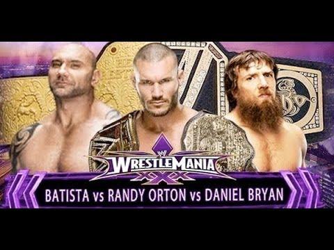 WWE - Daniel Bryan vs. Batista vs. Randy Orton WrestleMania XXX - Highlights [HD]