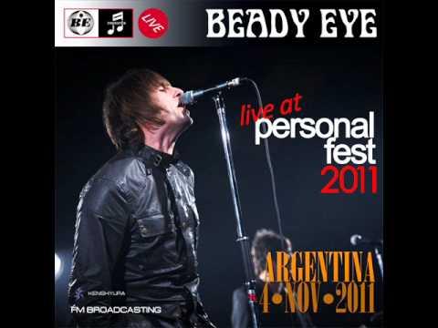 Beady Eye - Live @ Personal Fest 2011, Argentina [Full Gig] (Radio Edit)