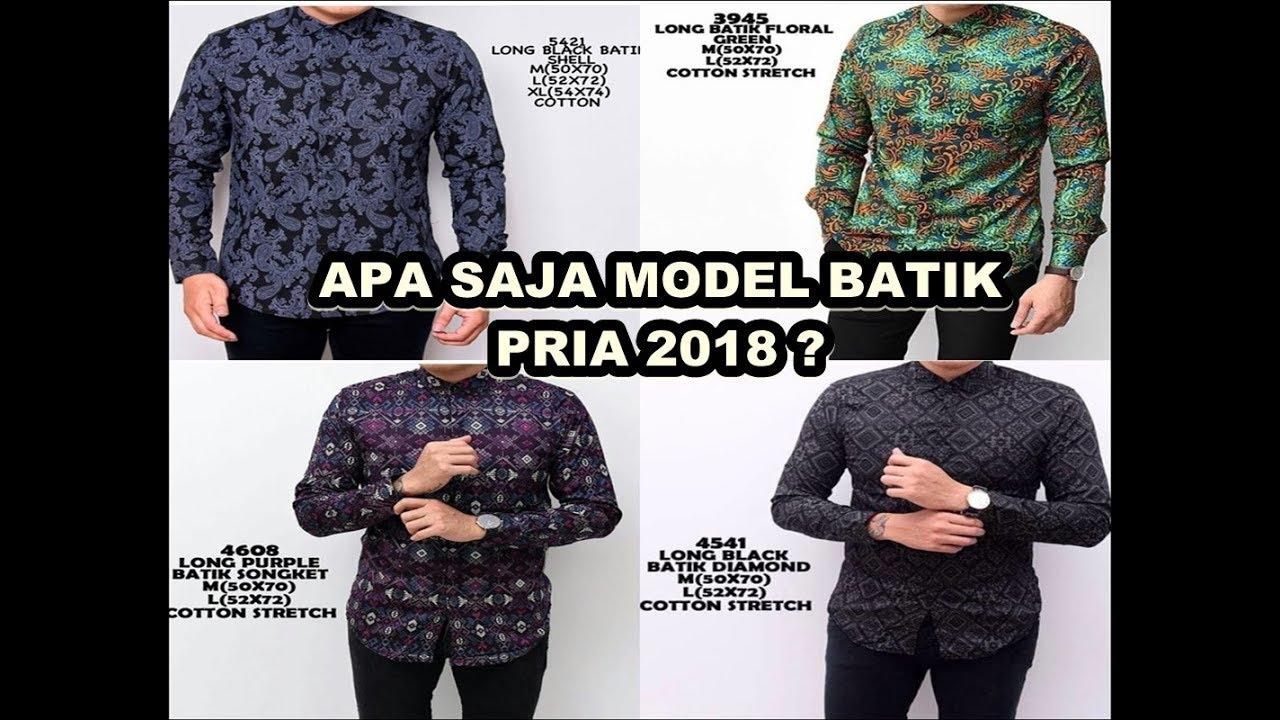 Model Kemeja Batik Pria 2018 Juga Casual Serta Modern Elegan Youtube