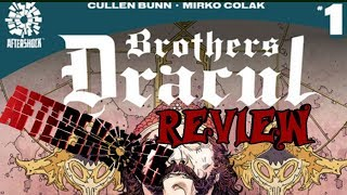 Brothers Dracul #1 Review