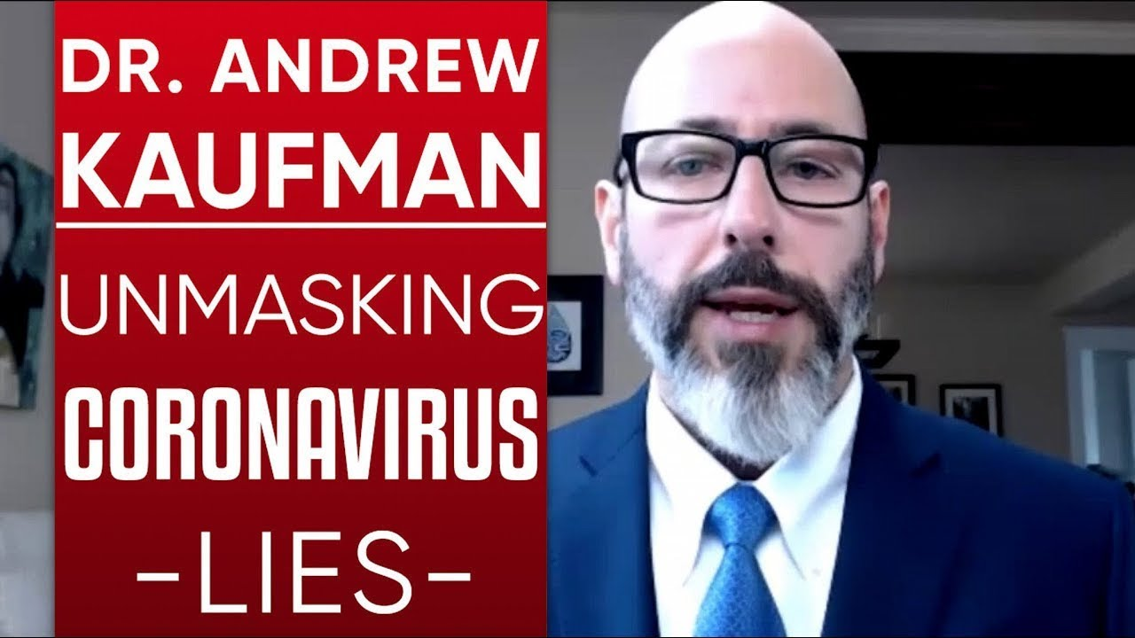 The Most Censored Doctor In America, Dr. Andrew Kaufman: THEY WANT TO GENETICALLY MODIFY US WITH THE COVID-19 VACCINE