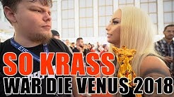 SO KRASS WAR DIE VENUS 2018!!! TEIL 1  VLOG  | LUCY CAT
