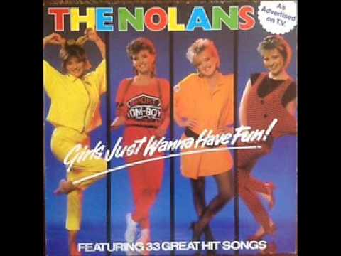 The Nolans - Girls Just Wanna Have Fun! (1984)