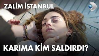 Karıma kim saldırdı? - Zalim İstanbul 14. Bölüm