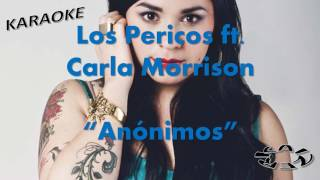 Anónimos - Los Pericos Ft Carla Morrison (KARAOKE)