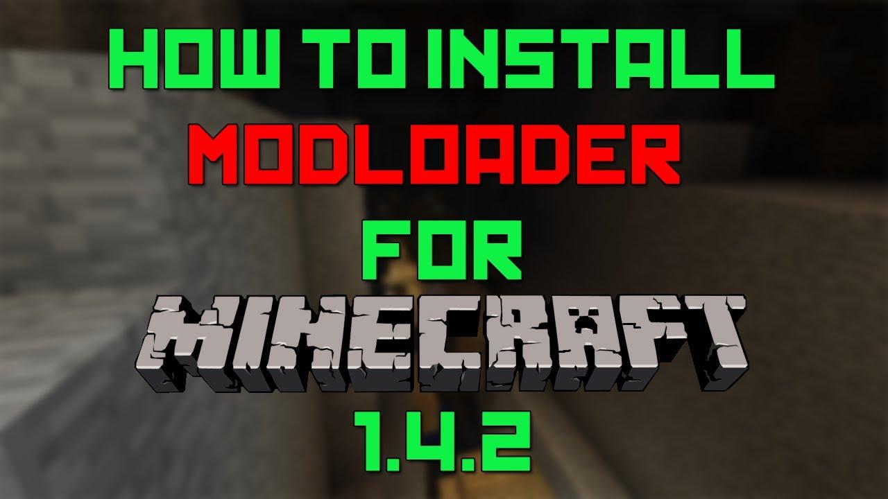 minecraft forge modloader 1 4 2 download -