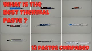 HUGE 12 Thermal paste Round UP, find out which is best for your Build and which to avoid