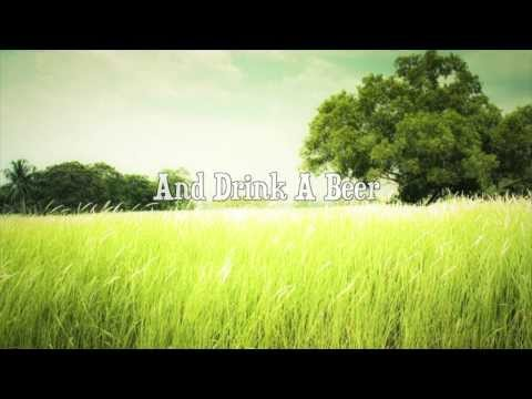 Luke Bryan- Drink A Beer Lyric Video
