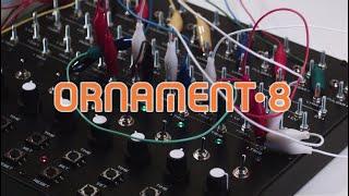 ORNAMENT-8 organismic sequencer. Demo (SOMA Lab)