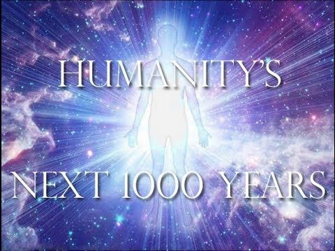 Humanity's Next 1000 Years - Conscious Matrix Communication