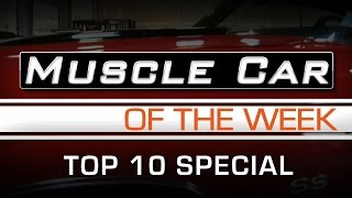 Muscle Car Of The Week Episode # 122: Top 10 Muscle Cars by Video Play Count