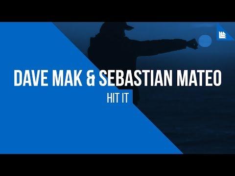 Dave Mak & Sebastian Mateo - Hit It [FREE DOWNLOAD]
