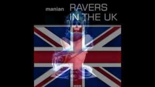 Manian: Ravers in the UK +DOWNLOAD (HD)