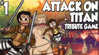Attack on Titan Tribute Game | Ep.1 | FOR HUMANITY!