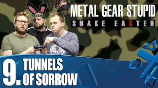 MGS Snake Easter 09 - Tunnels of Sorrow