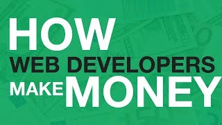 How Web Developers Make Money Independently?