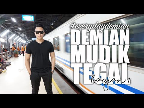 Demian Mudik ke Tegal (part.1) | #EverydayDemian