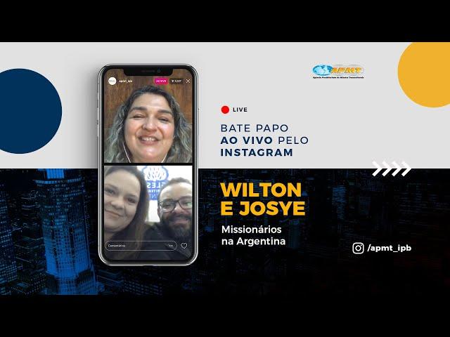 LIVE APMT com Wilton e Josye | Missionários na Argentina