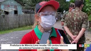Entrega de cestas básicas: Prefeitura de Mâncio Lima, Fecomércio-Sesc-Senac/AC, Governo Acre 7º BEC